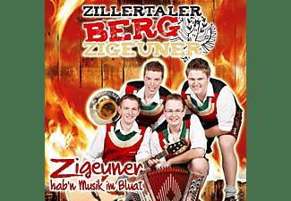 Zillertaler Bergzigeuner - Zigeuner Hab'n Musik Im Bluat  - (CD)