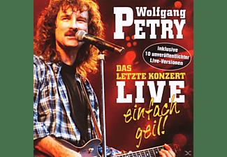 Wolfgang Petry - Das Letzte Konzert-Live-Einfach Geil!  - (CD)