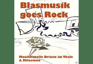Musikkapelle Brixen Im Thale & Milestone - Blasmusik Goes Rock  - (CD)
