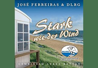José Ferreiras - Stark Wie Der Wind  - (CD)