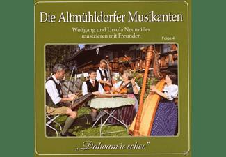 Altmühldorfer Musikanten - Folge 4, Dahoam Is Schee  - (CD)