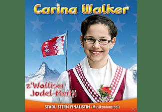 Carina Walker - z'Walliser Jodel-Meitji  - (CD)