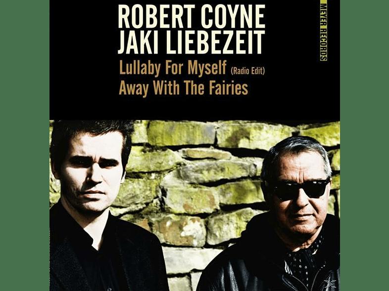 Coyne, Robert / Liebezeit, Jaki - Lullaby For Myself (Radio)/Away With The Fairies [Vinyl]