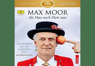 Max Moor - Als Max Noch Dietr War  - (MP3-CD)