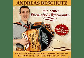 Andreas Beschütz - Mit Seiner Steirischen Harmonika  - (CD)
