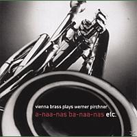 Vienna Brass, Vienna Brass Band - A-Naa-Nas Ba-Naa-Nas:/+ [CD]