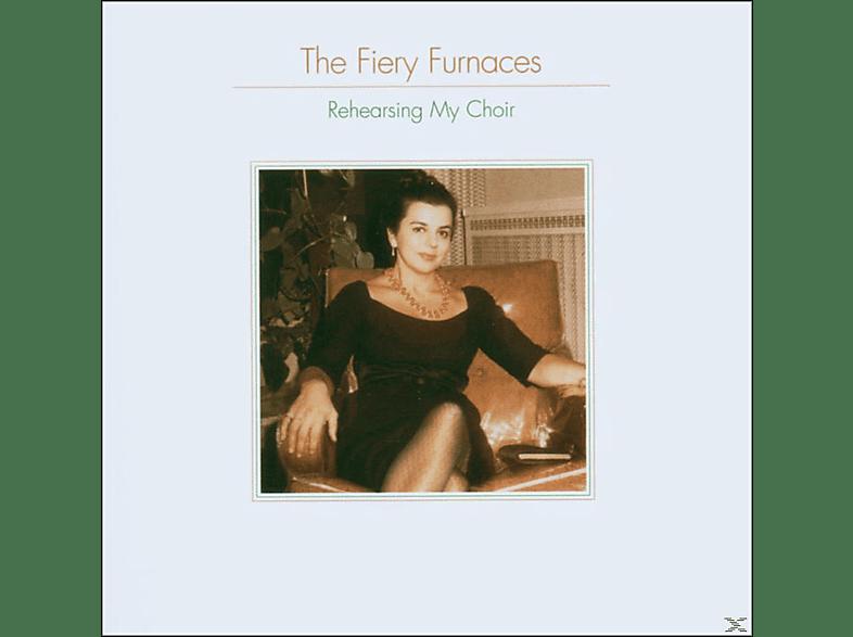 The Fiery Furnaces - Rehearsing My Choir [CD]