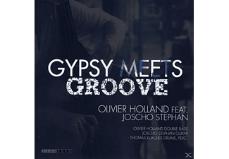 Olivier Holland feat. Joscho Stephan - Gypsy Meets Groove  - (CD)