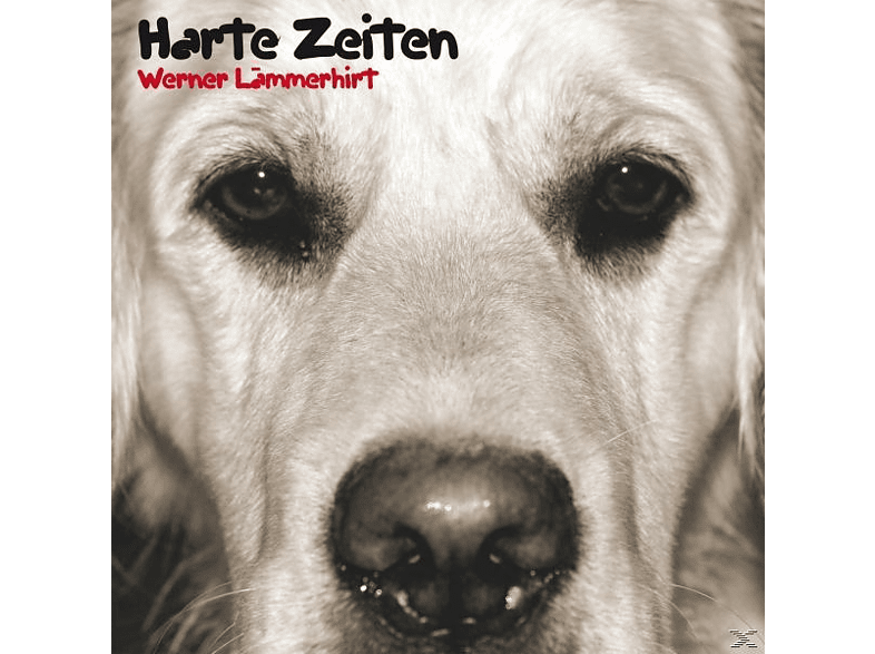 Werner Lämmerhirt - Harte Zeiten [CD]