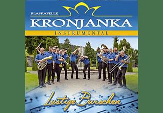 Blaskapelle Kronjanka - Lustige Burschen  - (CD)