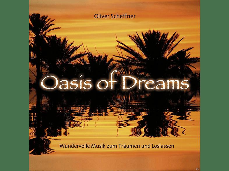Oliver Scheffner - Oasis Of Dreams [CD]