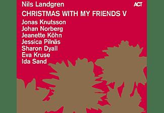 Nils Landgren / Sharon Dyall / Jonas Knutsson / Jeanette Köhn / Eva Kruse / Jessica Pilnäs / Ida Sand / Johan Norberg - Christmas With My Friends V  - (Vinyl)