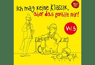 VARIOUS - Ich mag keine Klassik,aber das gefällt mir! 5  - (CD)