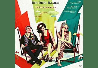 Die Drei Damen - Träum Weiter  - (CD)