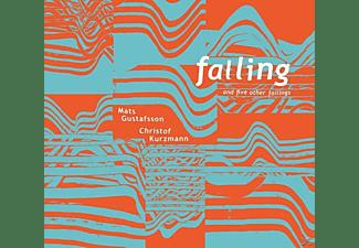 Christof Kurzmann, Mats Gustafsson - Falling And Five Other Failings  - (Vinyl)