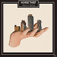Horse Thief - Trials & Truths [LP + Download]