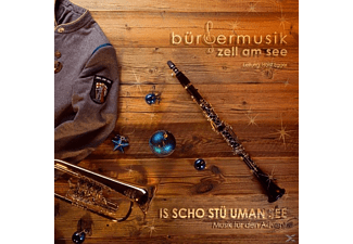 BÜRGERMUSIK ZELL AM SEE-Ltg.EGGER HOR - Is scho stü uman See-Musik für den Advent  - (CD)