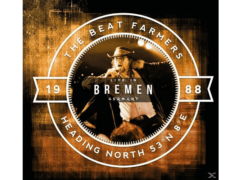 Beat Farmers - Heading North 53 N° 8° E-Live in Bremen [CD]