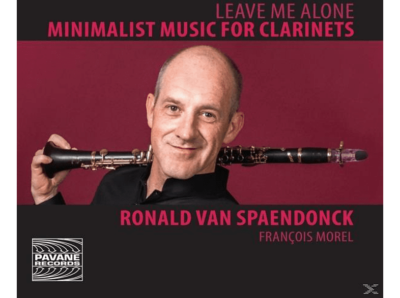 Ronald Van Spaendonck - Leave Me Alone-Minimalist Music For Clarinets [CD]