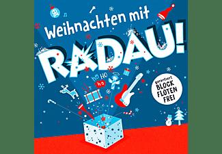 Radau - Weihnachten mit RADAU!  - (CD)