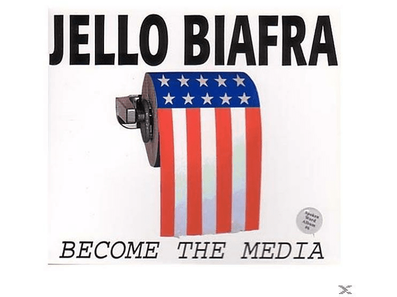 Jello Biafra - Become The Media [CD]
