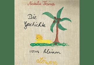 Natalie Faina (Feat. Christine Kahlau Und Patrick - Die Geschichte Vom Kleinen Löwen  - (CD)