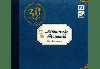 Karl Edelmann - Altbairische Blasmusik-30 Jahre  - (CD)