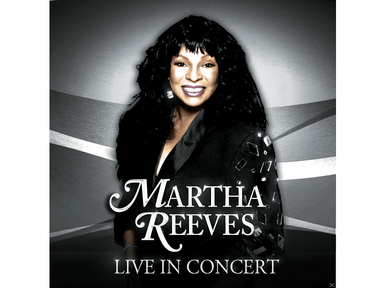 Martha Reeves - Live In Concert [CD]