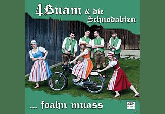 4buam & Die Schnodabixn - ...foahn muass  - (CD)