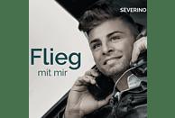 Severino - Flieg mit mir [Maxi Single CD]