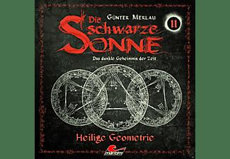 Die Schwarze Sonne - Folge 11-Heilige Geometrie  - (CD)