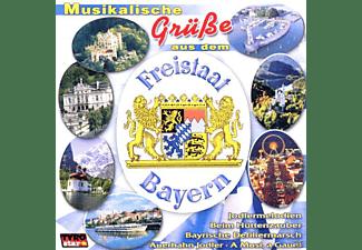 VARIOUS - Musikalische Grüße Aus Dem Freistaat Bayern  - (CD)
