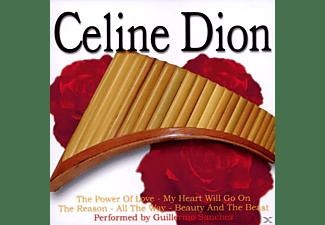 Guillermo Sanchez - Panpipes Play Celine Dion  - (CD)