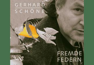 Gerhard Schöne - Fremde Federn  - (CD)