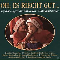 Kinderchor Des Deutschlandsenders - Oh Es Riecht Gut [CD]