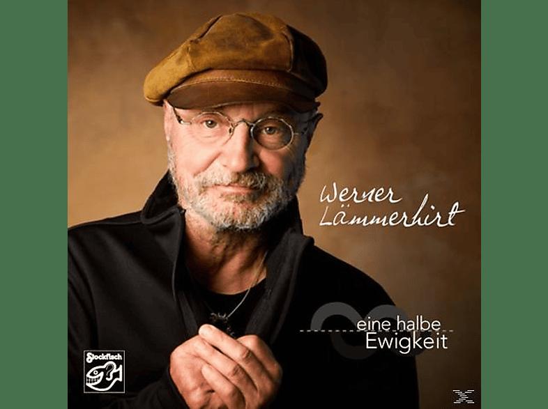 Werner Lämmerhirt - Eine Halbe Ewigkeit [CD]