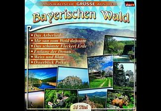 VARIOUS - Musikalische Grüße Aus Dem Bayerischen Wald  - (CD)