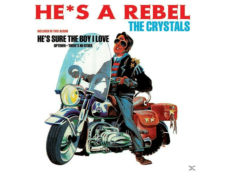 The Crystals - HE S A REBEL [Vinyl]
