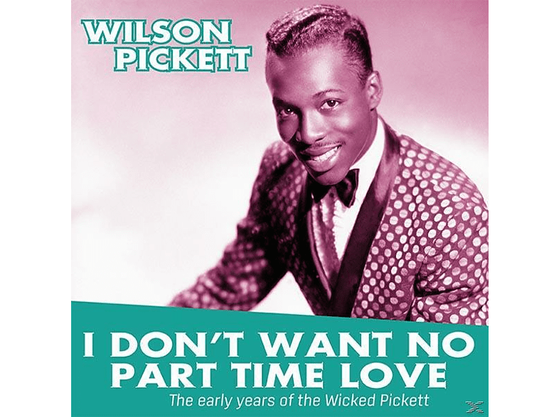 Wilson Pickett - I DON T WANT TO PART TIME LOVE-THE [Vinyl]