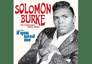 Solomon Burke - Debut Album+If You Need Me  - (CD)