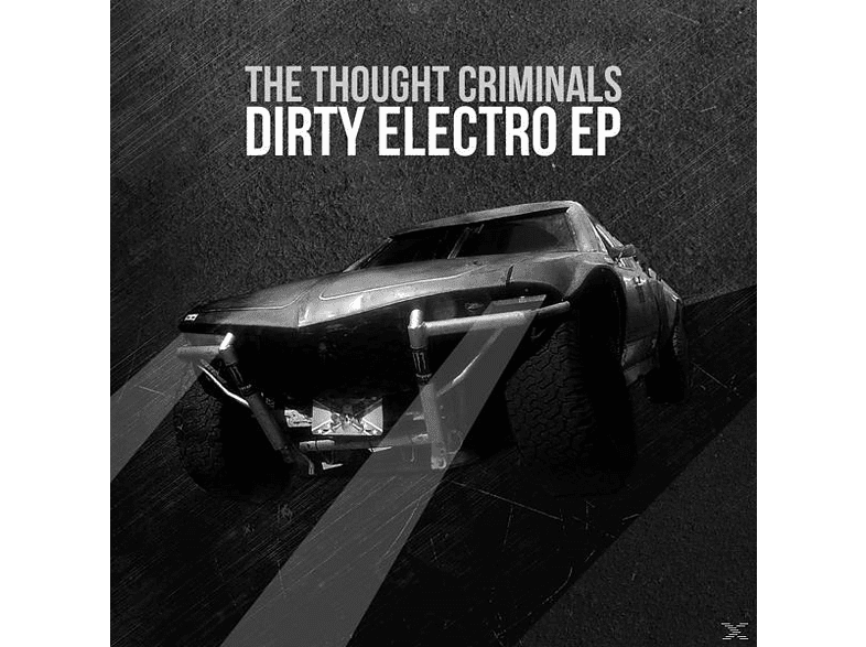 Thought Criminals - Dirty Electro [CD]