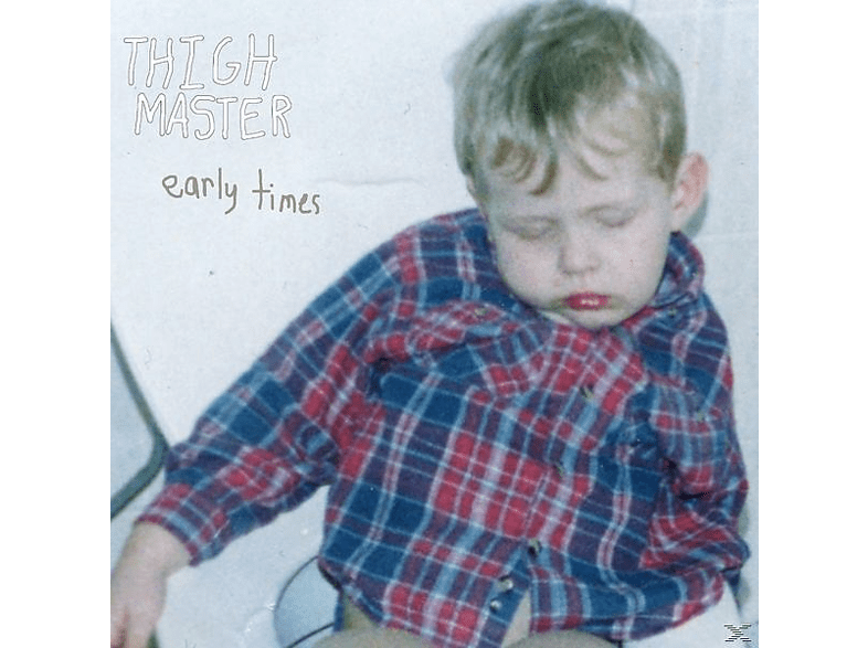 Thigh Master - EARLY TIMES [Vinyl]