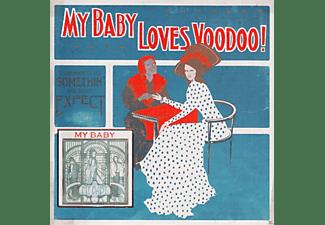 My Baby - Loves Voodoo!  - (Vinyl)