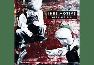Ihre Motive - Oben Bleiben  - (CD)