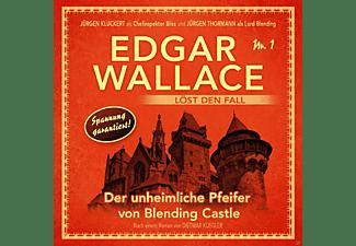 Edgar Wallace - Der unheimliche Pfeifer von Blending Castle-Folge 1  - (CD)