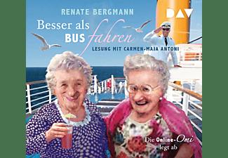 Renate Bergmann - Besser als Bus fahren.Die Online-Omi legt ab  - (CD)