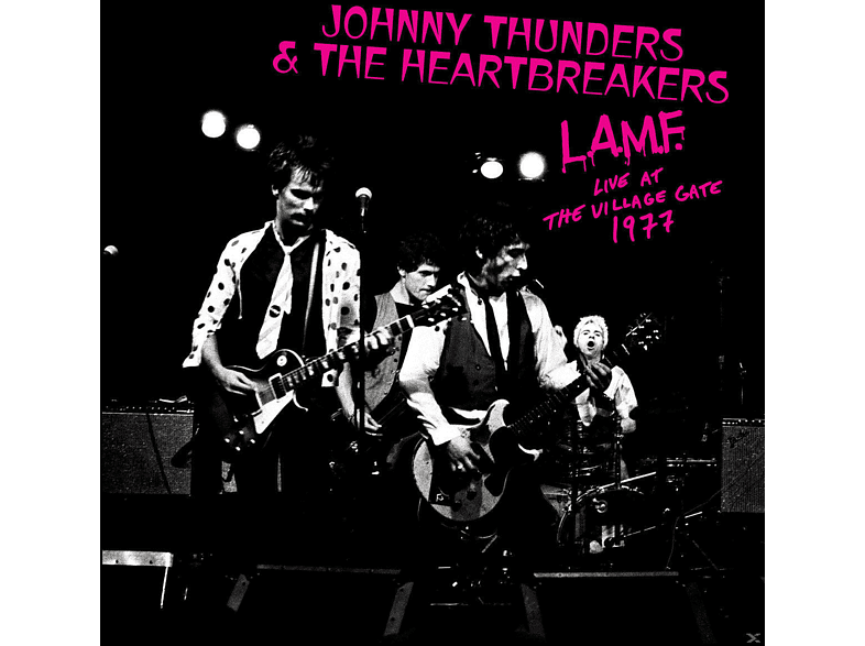 Johnny Thunders, The Heartbreakers - L.A.M.F.-Live At The Village Gate 1977 [Vinyl]