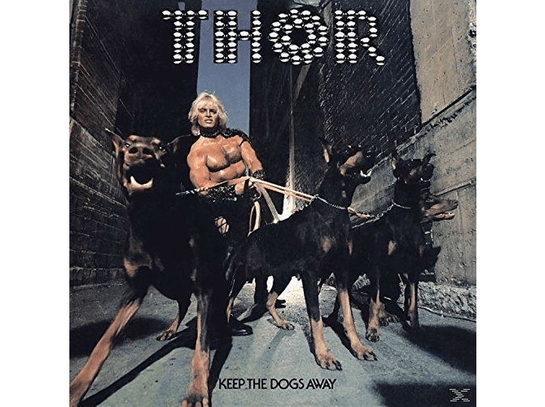 Thor - Keep The Dogs Away [Vinyl]