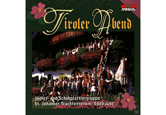 Tiroler Abend - Jodler-Und Schuhplattlergrupp  - (CD)