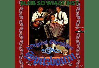 Original Oberpfälzer Spitzboum - Bleib So Wiast Bist  - (CD)